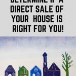 How to Determine If A Direct Sale of Your Clarksville TN House is Right For You!