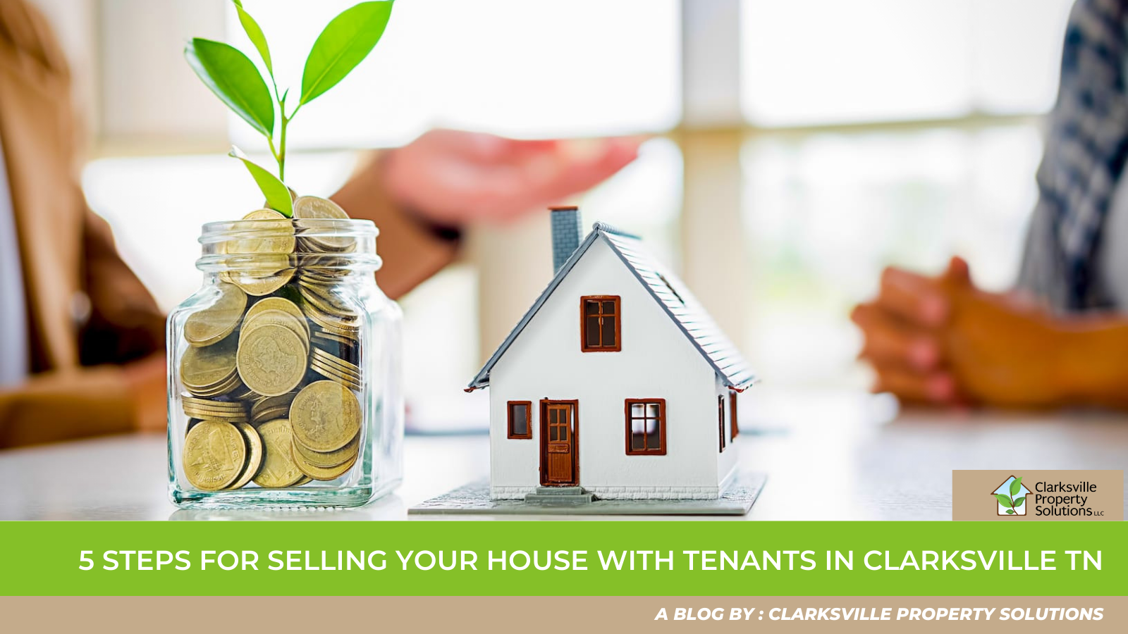 5 Steps For Selling Your House With Tenants in Clarksville TN