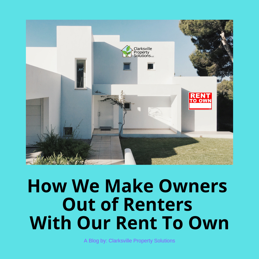 How We Make Owners Out Of Renters With Our Rent To Own