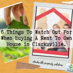 6 Things To Watch Out For When Buying A Rent To Own House in Clarksville.