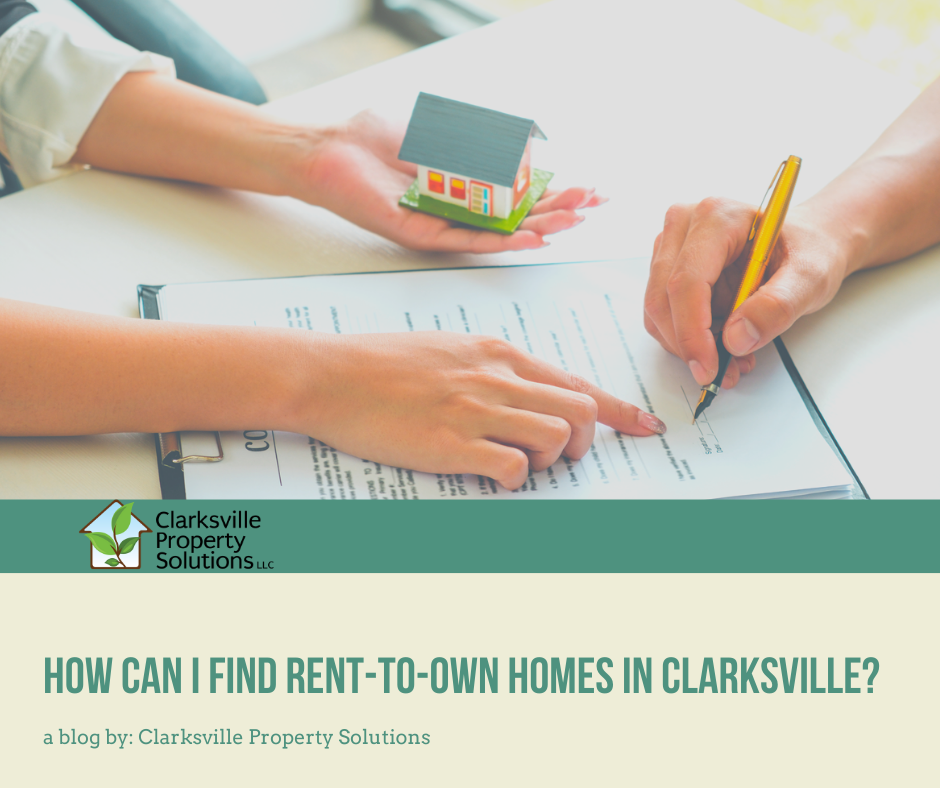 How can I find rent-to-own homes in Clarksville TN?