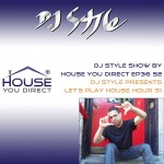 dj-style-show-by-house-you-direct-ep36-s2