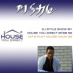 dj-style-show-by-house-you-direct-ep38-s2