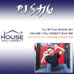 dj-style-show-by-house-you-direct-e40-s2