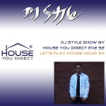 dj-style-show-by-house-you-direct-e42-s2