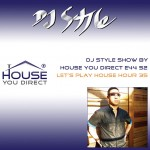 dj-style-show-by-house-you-direct-e44-s2