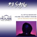 dj-style-show-by-house-you-direct-e45-s2