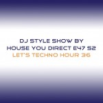 dj-style-show-by-house-you-direct-e47-s2
