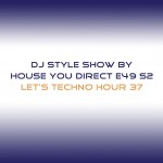 dj-style-show-by-house-you-direct-e49-s2