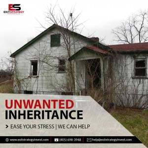 Exit Strategy Investments - Unwanted Inheritance Real Estate