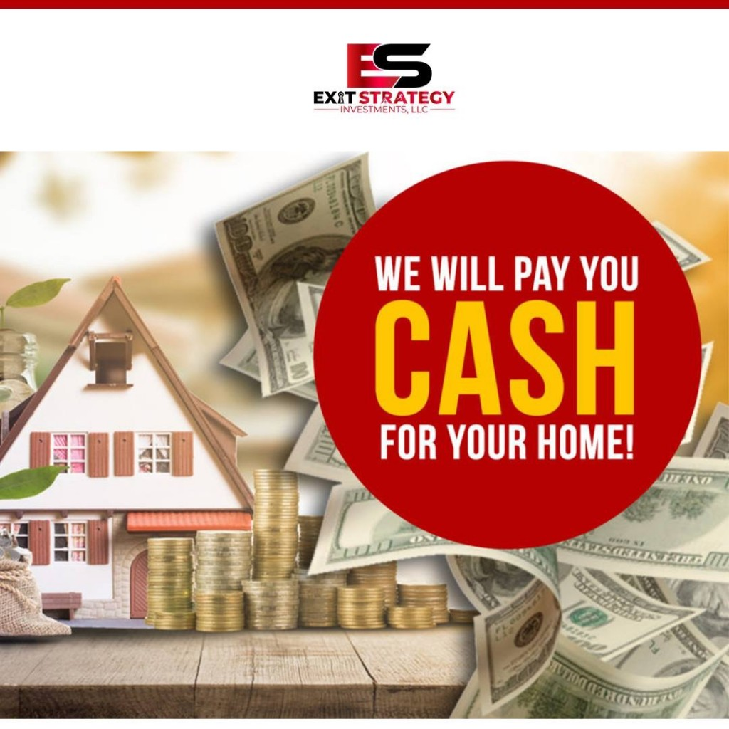 We Pay Cash for Your Home - Exit Strategy Investments