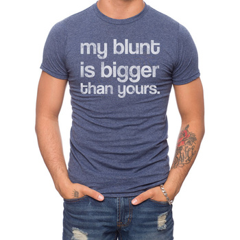 My Blunt Is Bigger 50% Cotton/50% Polyester T-Shirt