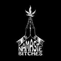 Namaste Bitches T-Shirt 100% Coton