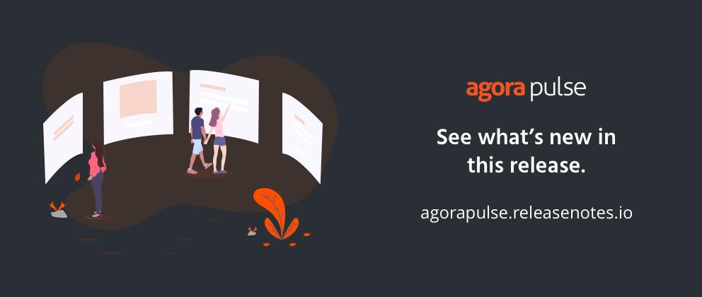 web version | agorapulse Release Notes