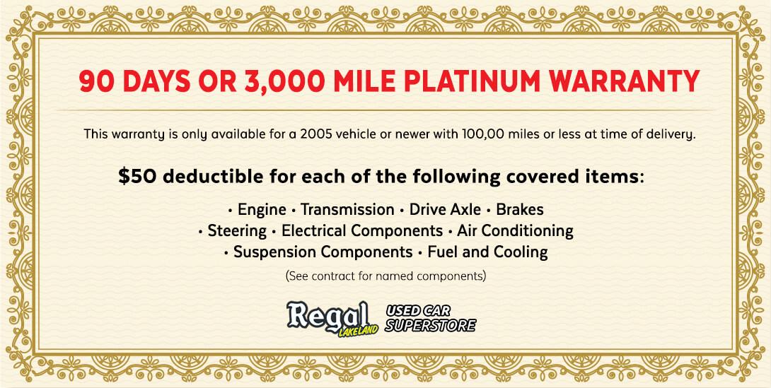 regal lakeland 90 day or 3,000 mile platinum warranty