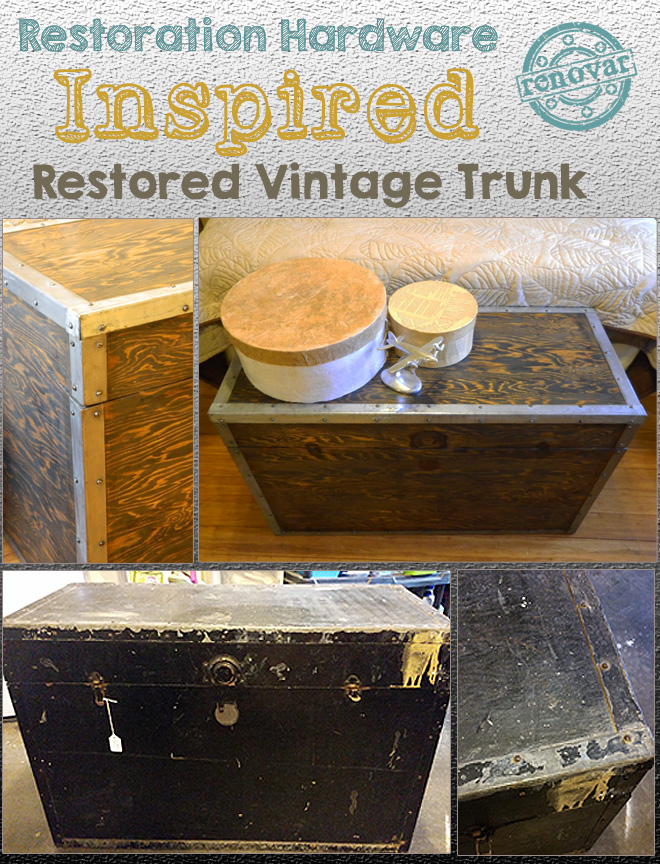 restoration hardware inspired restored trunk by Renovar Design