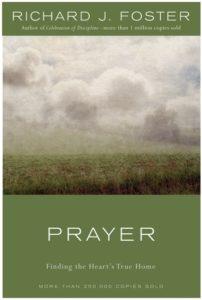 Richard Foster, prayer, daily bread