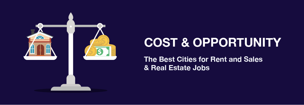The Best Cities for Rent and Sales and Real Estate Jobs
