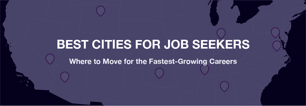 Where to move for the fastest-growing careers
