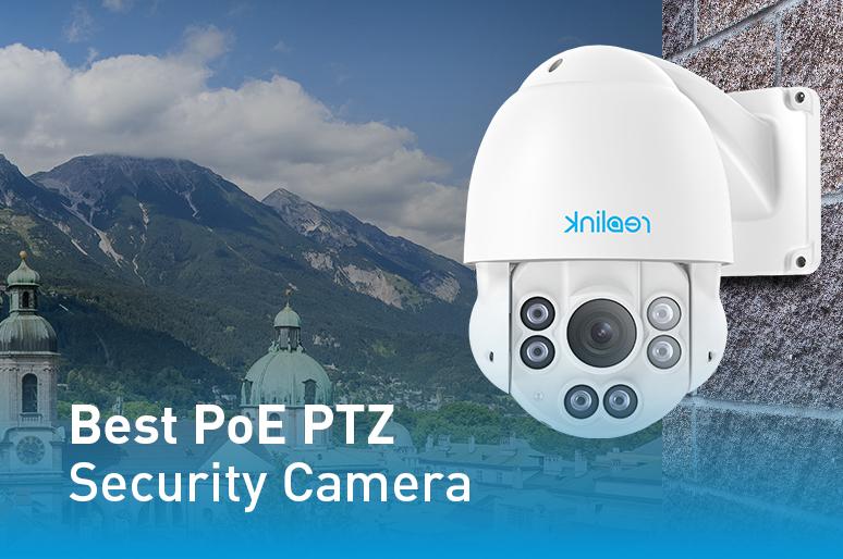 Best PTZ PoE IP Security Camera