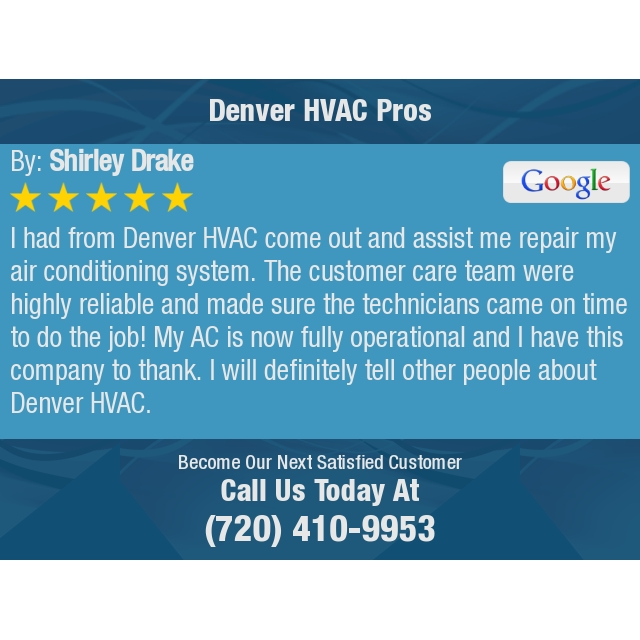 I had from Denver HVAC come out and assist me repair my