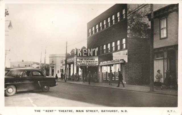 Pictured is a photo of the Kent Theatre, which was located on Main Street in Bathurst,in the 1950s.