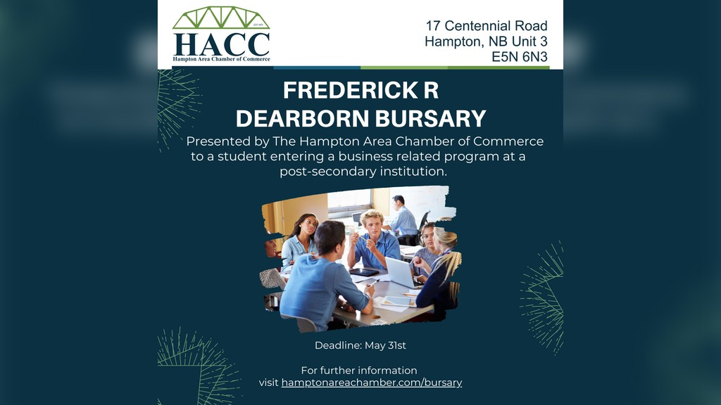 The Hampton Area Chamber of Commerce is accepting applications for it's $1,000 Frederic R. Dearborn Bursary until May 31.