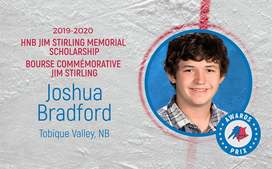 Joshua Bradford, a 2020 graduate of Tobique Valley High School in Plaster Rock, is the recipient of the Hockey New Brunswick Jim Stirling Memorial Scholarship.