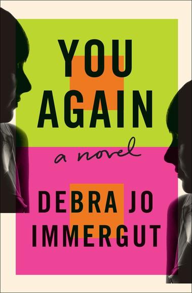 You Again by Debra Jo Immergut.