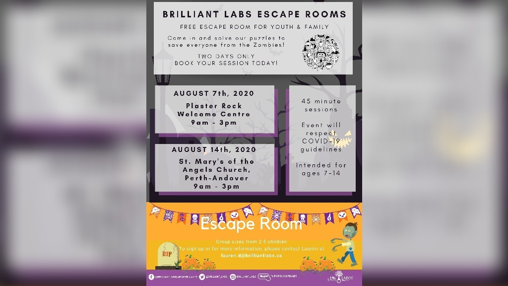 Brilliant Labs is putting on a zombie-themed escape room in Plaster Rock on Aug. 7 and Perth-Andover on Aug. 14.