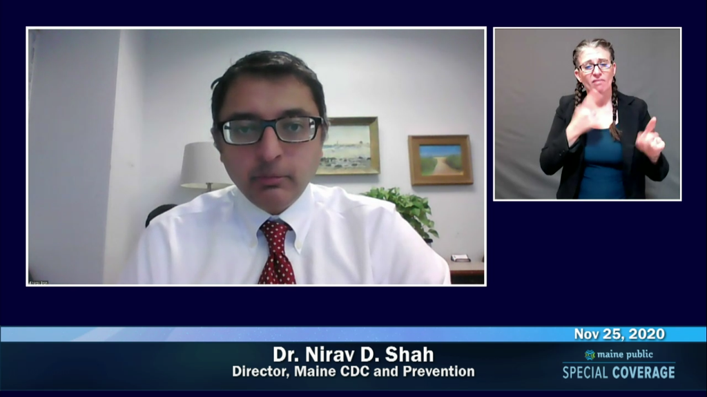 Dr. Nirav Shah, director of the the Maine CDC, speaks during a live-streamed update on Nov. 25.