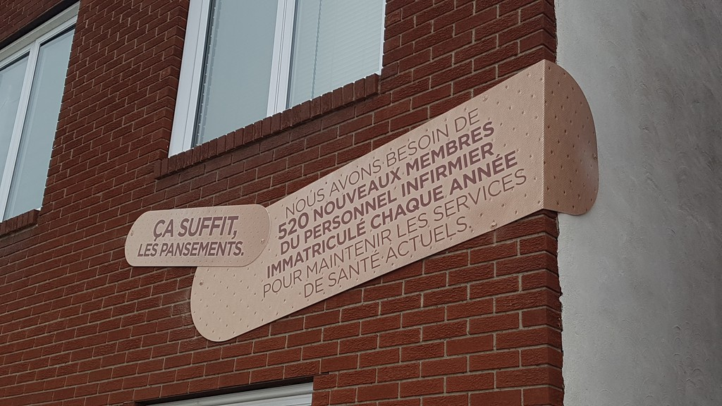 The New Brunswick Nurses Union has put up a sign at 50 Roseberry Street in Campbellton to raise awareness of the need for more nurses in the province. The signs are also in Saint John, Riverview, and Fredericton.