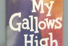 Geoffrey Homes - Build My Gallows High 1946