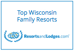 ResortsandLodges.com Top Property - Top Wisconsin Family Resorts