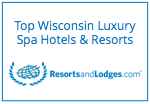 ResortsandLodges.com Top Property - Top Wisconsin Luxury Spa Hotels and Resorts