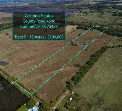 TRACT 5 COUNTY ROAD 4500, Commerce, TX 75428 - Photo 1