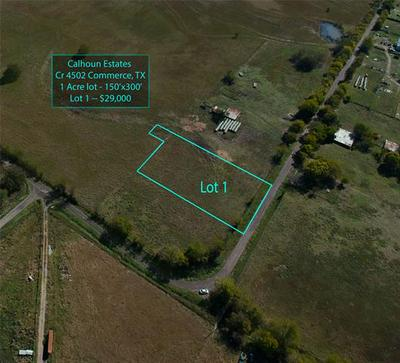 LOT 1 COUNTY ROAD 4500, Commerce, TX 75428 - Photo 1