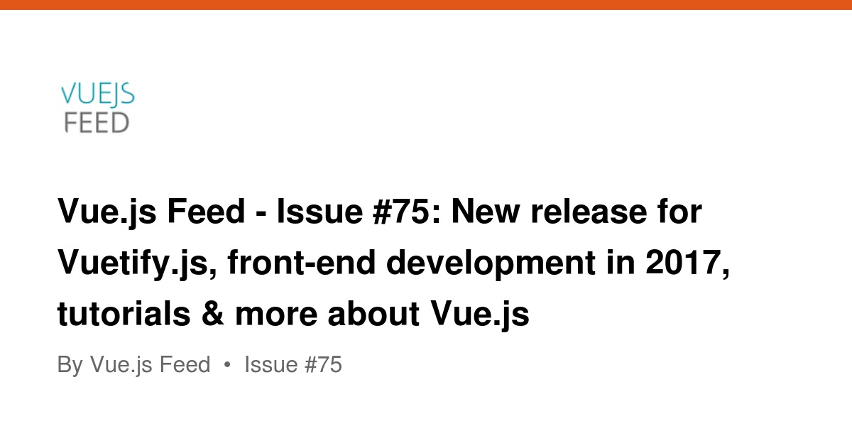 Vue js Feed - Issue #75: New release for Vuetify js, front