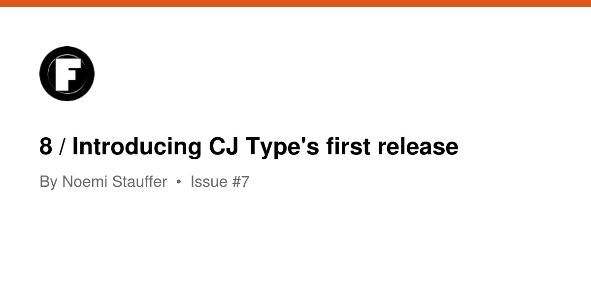 8 / Introducing CJ Type's first release   Revue