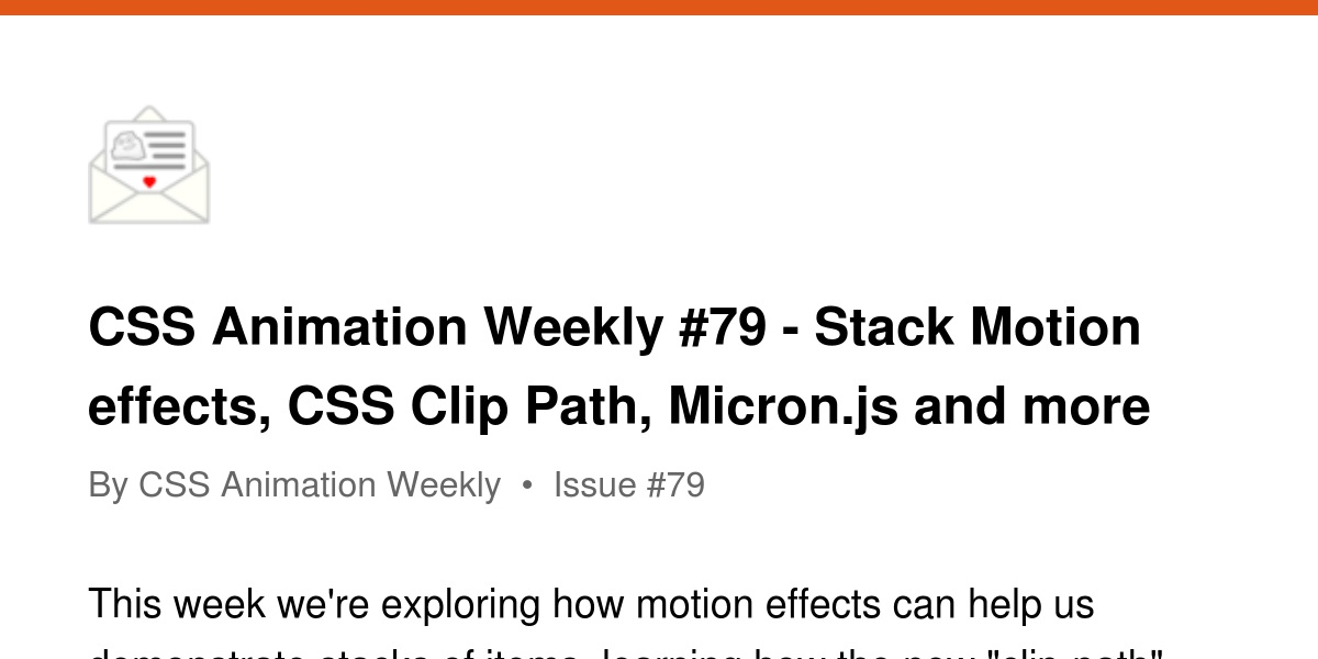 CSS Animation Weekly #79 - Stack Motion effects, CSS Clip Path
