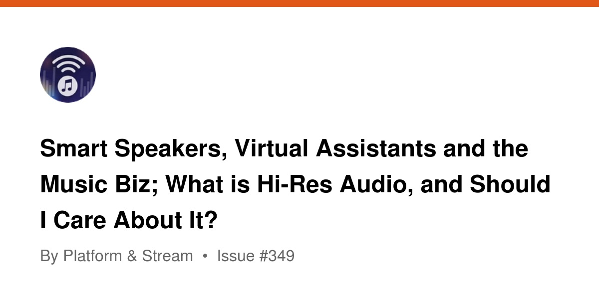 Smart Speakers, Virtual Assistants and the Music Biz