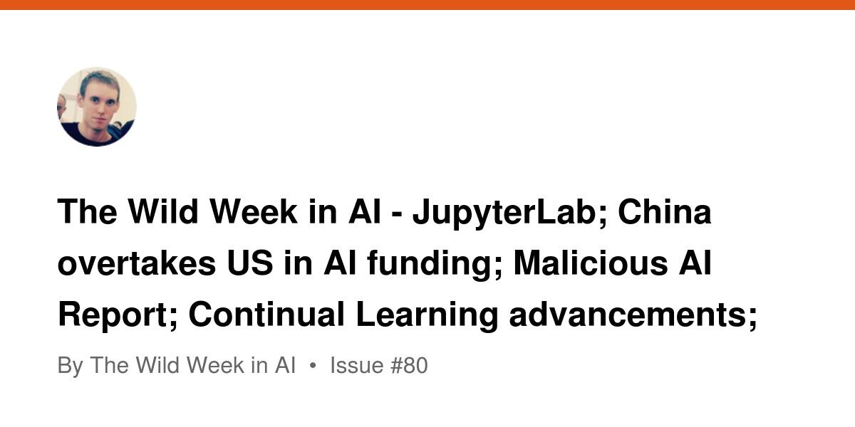 The Wild Week in AI - JupyterLab