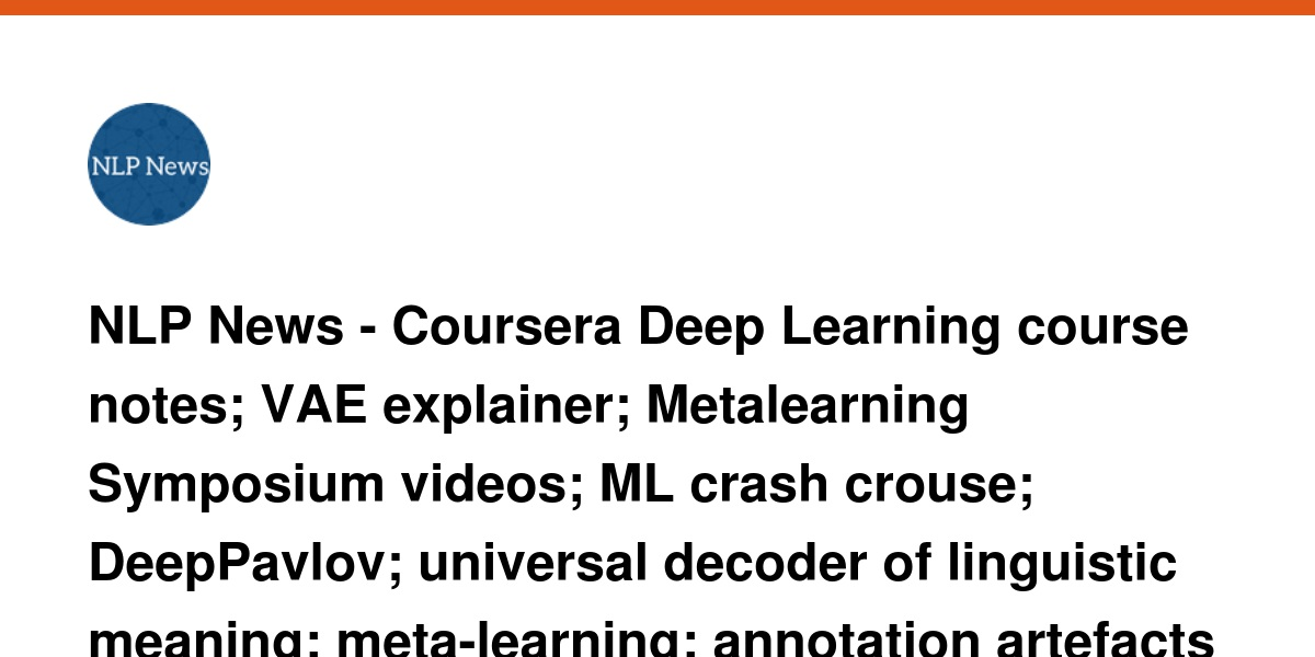 NLP News - Coursera Deep Learning course notes