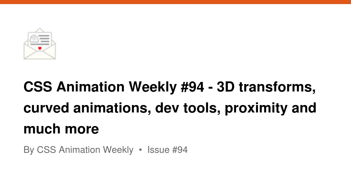 CSS Animation Weekly #94 - 3D transforms, curved animations