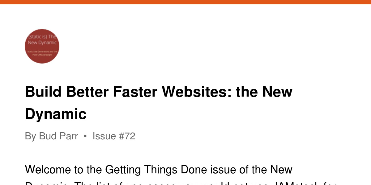 Build Better Faster Websites: the New Dynamic | Revue