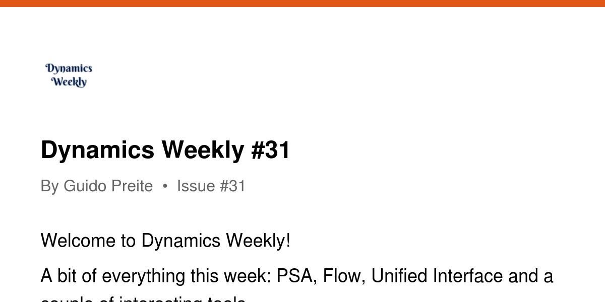 Dynamics Weekly #31   Revue