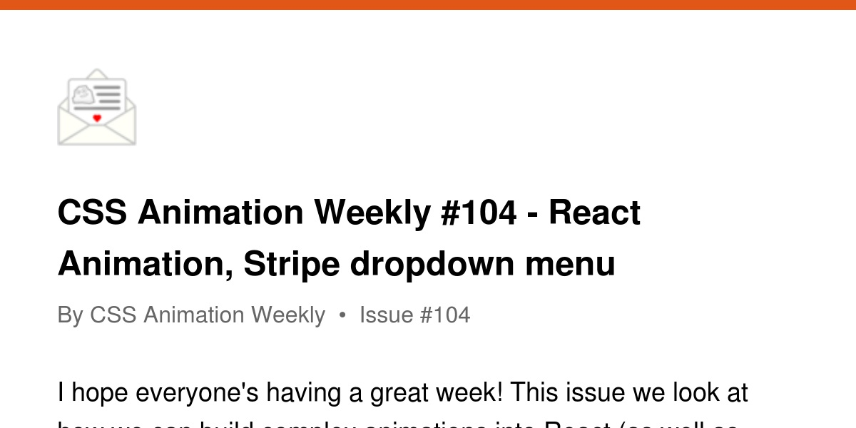 CSS Animation Weekly #104 - React Animation, Stripe dropdown