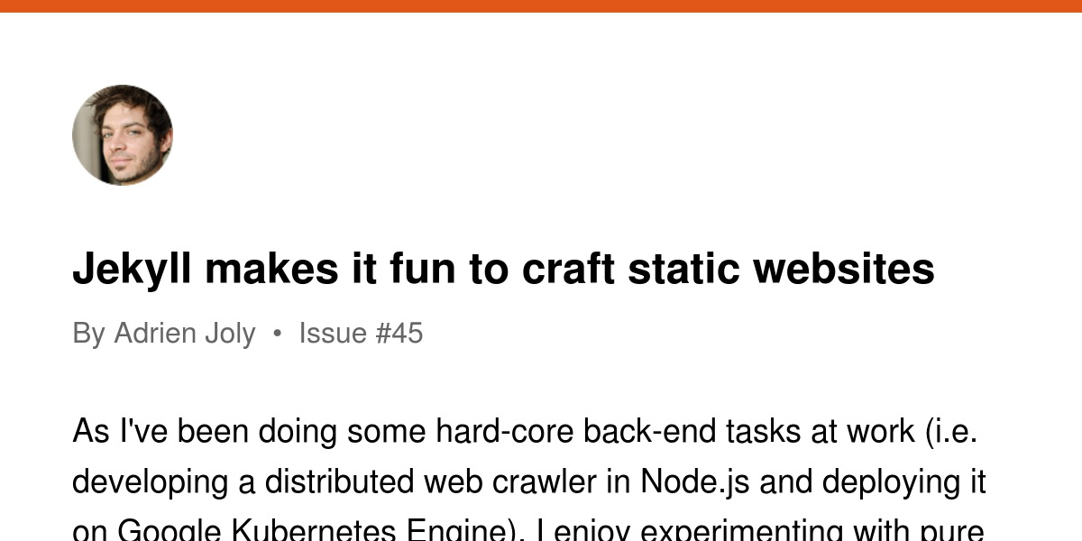 Jekyll Makes It Fun To Craft Static Websites Revue
