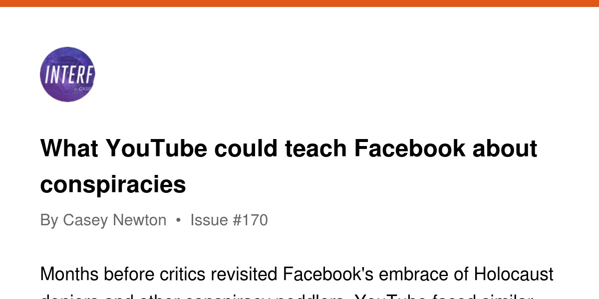 What YouTube could teach Facebook about conspiracies | Revue