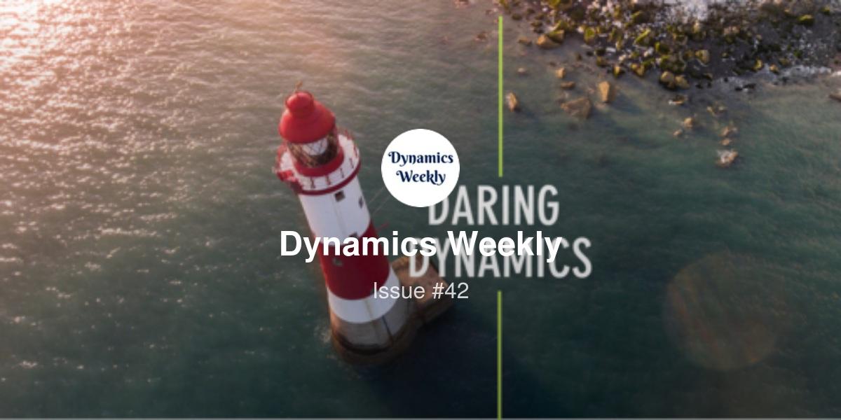 Dynamics Weekly #42 | Revue